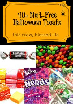 40+ Peanut-Free Halloween Candy & Treats //GREAT LIST! But always DOUBLE CHECK the packaging for up-to-date allergen info!