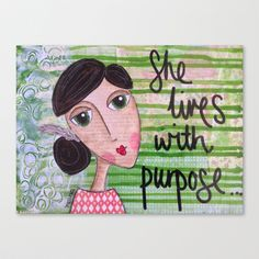 Coco's Closet- She Lives with Purpose Stretched Canvas by Coco's Closet - $85.00