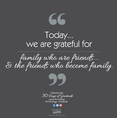 Today, we are grateful for family who are friends & the friends who become family.  #LH30Days #Gratitude #Laurenshope