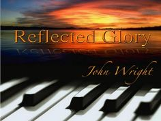 John Wright's Debut Album, Reflected Glory! Full preview!