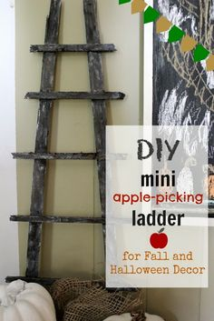DIY Mini Apple-Picking Decor Ladder