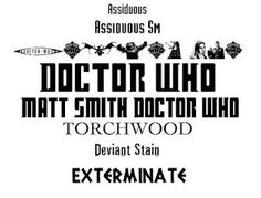Adventures with Doctor: Free Doctor Who Fonts - I'm using these to stencil the names of our new kayaks on. Bad Wolf will be in Assiduous, and Torchwood will, of course, be in itself. :)