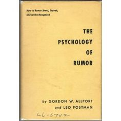 The Psychology of Rumor, Gordon Allport