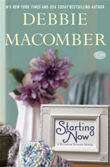 Starting Now by Debbie Macomber. Released on April 2, 2013. Buy this eBook on #Kobo: http://www.kobobooks.com/ebook/Starting-Now/book-Cpnnve5mCUasjv9tPInhHw/page1.html