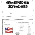 FREE! This American Symbols booklet visually reinforces the vocabulary we are learning in our social studies unit on America.
