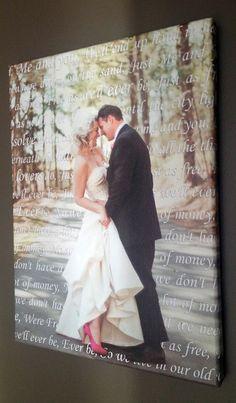 #wedding portrait and first dance song lyrics! love this idea.   #canvas #art