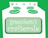 greenbean's crafterole