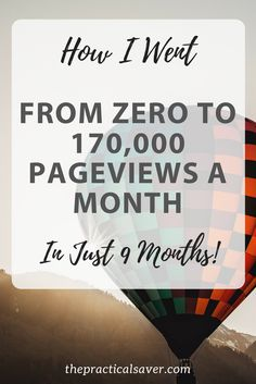 Blogging strategies that took one blogger's traffic from zero to 170,000 pageviews a month in less than nine months! #bloggingtips #pinterestmarketing #pinterestmarketingtips #bloggertips