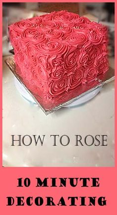 How to Rose- 10 minute decorating!