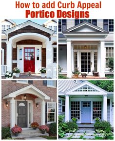 Which one should we choose? How to add curb appeal with a portico. A family of four generations living under one roof expands their home and adds a new portico to the front of their home to create architectural interest and character. Must see existing home with tiny portico - yikes!