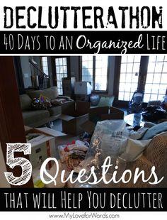 Declutterathon: 5 Questions that will Help you Declutter #40Bagsin40Days #Declutterathon