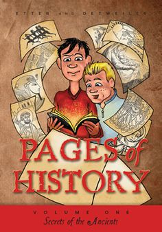 Pages of History: Secrets of the Ancients Vol. I