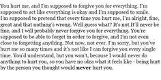 You hurt me....