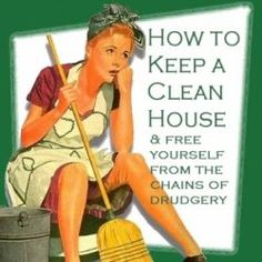 How to clean the house and not get bogged down