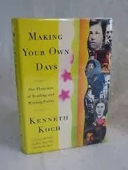 Lost in Books: Review #5 - Making Your Own Days: The Pleasures of Reading and Writing Poetry by Kenneth Koch  #books #bookreview #poetry #poems