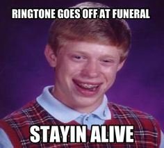 Bad luck Brian -someone finally called him!