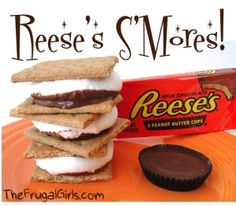 Reeses Smores and more...  Great camping recipe ideas!