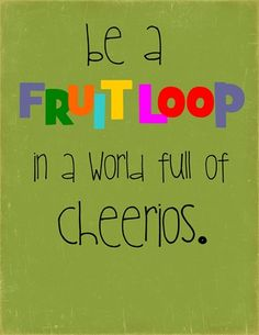 I think this could be our family motto.