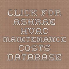 Click for ASHRAE HVAC Maintenance Costs Database