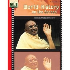 World History On The Screen: Film And Video Resources:grade 10-12