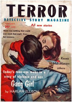 Terror Detective Story magazine, Gang Girl by Harlan Ellison, pulp cover art man woman dame moll tied bound hostage captive kidnap pistol gun noir crime gangster danger