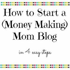 How to Start a Mom Blog