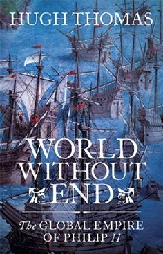 World Without End by Hugh Thomas. Book 3. http://www.annabelchaffer.com/