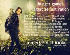 """Hunger Games Exercise Motivation"""