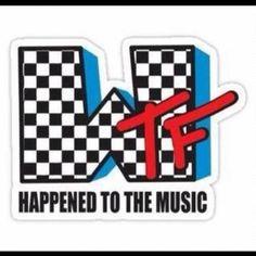 MTV...WTF?!