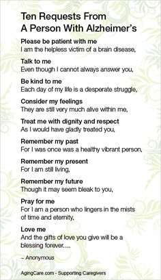 Ten Request From A Person With Alzheimer's.  #dementia #Alzheimers #memory #memoryloss #mindcrowd #support #ENDAL