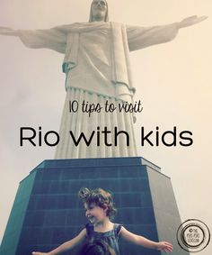 10 tips to visit Rio with kids : the piri-piri lexicon