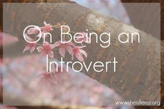 She is Fierce : For all the positives I know there are to introversion, it's something I still struggle with #personality #introvert