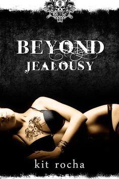 """""""Beyond Jealousy"""" by Kit Rocha Book"""