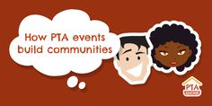 How PTA events build communities  http://www.ptasocial.com/how-pta-events-build-communities/