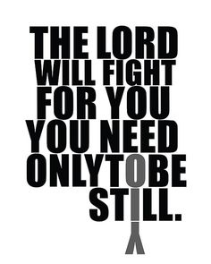 Scripture of Exodus 14:14 // Printable Scripture // The Lord will fight for you Scripture