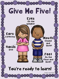 """""""Give Me Five"""" is a powerful classroom/behavior management system to get the attention of your students right away. This is a poster to help you use this attention grabber signal in your class visually. I have included a color and a black and white copy."""