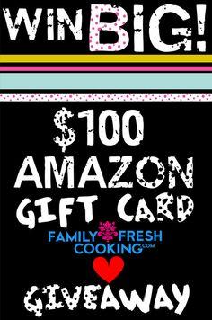 Win BIG! $100.00 Amazon.com Gift Card {GIVEAWAY} | FamilyFreshCooking.com
