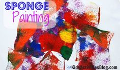 Art For Kids: Sponge Painting - this method give kids a break for using a brush. They love learning new painting techniques and using new materials!