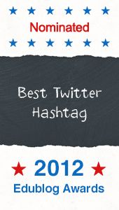 New Teacher Chat was nominated for Best Twitter Hashtag! Please go to this site and vote for us to win! http://edublogawards.com/vote-here/