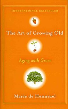 Offers advice for positively living with the aging process through anecdotes and examples from the author's work with the elderly, counseling readers to face up to the real problems of aging in order to remain youthful in spirit.