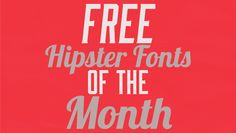 Creative free fonts...very cool!  Free Hipster Fonts of the Month #7 #fonts #graphics