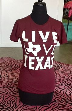 . Southern Jewlz Online Store - Live Love Texas Shirt, $24.95 (http://www.southernjewlz.com/live-love-texas-shirt/)