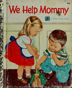 We Help Mommy Golden Book
