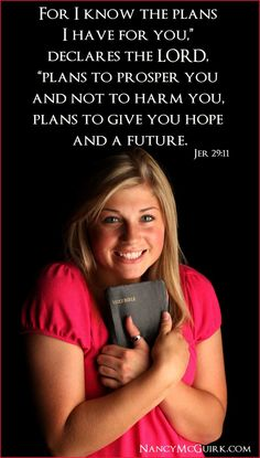 """""""For I know the plans I have for you,"""" declares the Lord, """"Plans to prosper you and not to harm you, plans to give you hope and a future. Jer. 29:11 Enjoy a renewed spirit with free weekly spiritual devotions from NancyMcGuirk.com"""