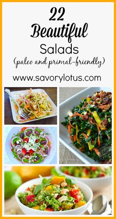 22 Beautiful Salads (paleo and primal-friendly) -  savorylotus.com #food #salads #paleo #primal