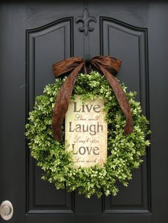 Spring Wreaths, Wedding Wreath, Green, Live, Laugh, Love, Boxwood Wreath, Year Round Wreath, Mother's Day, Inspirational Decor, Modern Decor...