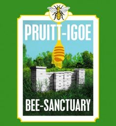 Pruitt Igoe Bee Sanctuary