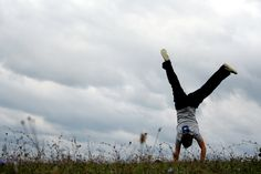Never stop doing cartwheels...