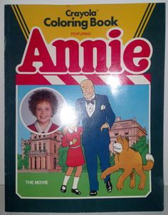 VINTAGE 1982 CRAYOLA COLORING BOOK FEATURING ORPHAN ANNIE THE MOVIE #7671