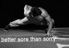 better sore, fit motiv, men's fitness, sore muscl, workout quotes, motivational fitness quotes, motivational quotes, health, true stories